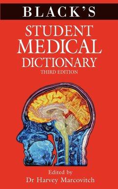 Black's Student Medical Dictionary (eBook, ePUB) - Marcovitch, Harvey