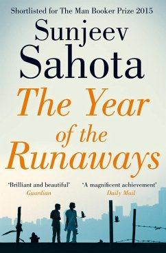 The Year of the Runaways (eBook, ePUB) - Sahota, Sunjeev