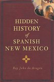 Hidden History of Spanish New Mexico (eBook, ePUB)