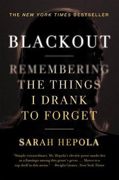 Blackout (eBook, ePUB) - Hepola, Sarah