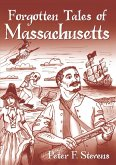Forgotten Tales of Massachusetts (eBook, ePUB)