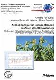 Anbaukonzepte für Energiepflanzen in Zeiten des Klimawandels (eBook, ePUB)