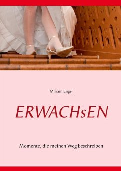 Erwachsen (eBook, ePUB) - Engel, Miriam
