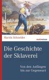 Die Geschichte der Sklaverei (eBook, ePUB)
