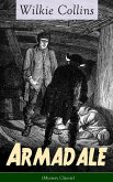 Armadale (Mystery Classic): A Suspense Novel from the prolific English writer, best known for The Woman in White, No Name, The Moonstone, The Dead Secret, Man and Wife, Poor Miss Finch, The Black Robe, The Law and The Lady... (eBook, ePUB)