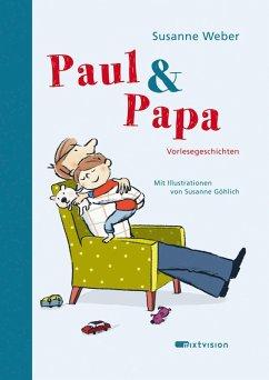 Paul & Papa Bd.1