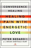 Convergence Healing (eBook, ePUB)