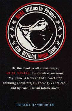 Real Ultimate Power: The Official Ninja Book (eBook, ePUB) - Hamburger, Robert