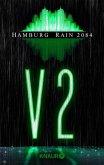 Hamburg Rain 2084. V2 (eBook, ePUB)