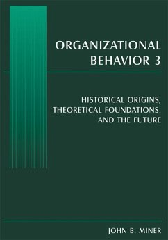 Organizational Behavior 3 (eBook, PDF) - Miner, John B.