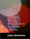 Library of the World's Best Mystery and Detective Stories (eBook, ePUB)