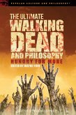 The Ultimate Walking Dead and Philosophy (eBook, ePUB)