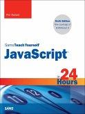 JavaScript in 24 Hours, Sams Teach Yourself (eBook, PDF)
