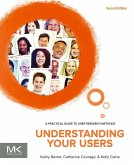 Understanding Your Users (eBook, ePUB)