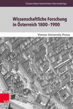 Wissenschaftliche Forschung in Österreich 1800-1900 (eBook, PDF)