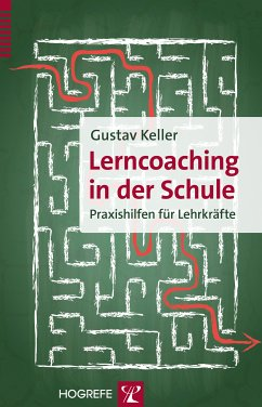 Lerncoaching in der Schule (eBook, PDF) - Keller, Gustav