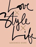Love x Style x Life (eBook, ePUB)