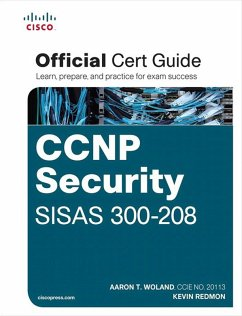 CCNP Security SISAS 300-208 Official Cert Guide (eBook, PDF) - Redmon, Kevin; Woland, Aaron