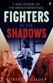 Fighters in the Shadows (eBook, ePUB)