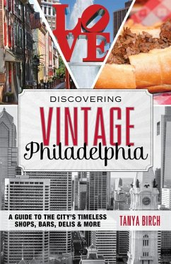 Discovering Vintage Philadelphia (eBook, ePUB) - Birch, Tanya