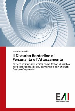 Il Disturbo Borderline di Personalità e l'Attaccamento