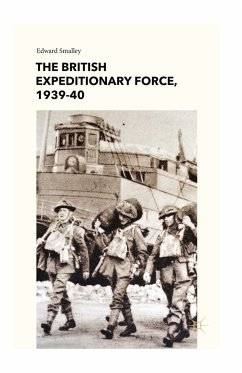 The British Expeditionary Force, 1939-40 (eBook, PDF)