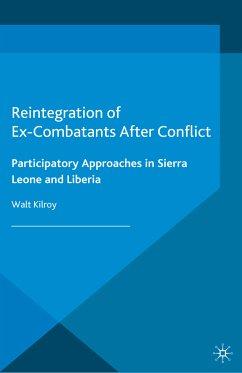 Reintegration of Ex-Combatants After Conflict (eBook, PDF)