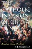 The Catholic Invasion of China (eBook, ePUB)