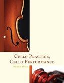 Cello Practice, Cello Performance (eBook, ePUB)