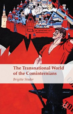The Transnational World of the Cominternians (eBook, PDF)