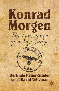 Konrad Morgen (eBook, PDF) - Cohn-Sherbok, Daniel; Pauer-Studer, H.; Velleman, J.