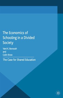 The Economics of Schooling in a Divided Society (eBook, PDF)
