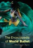The Encyclopedia of World Ballet (eBook, ePUB)