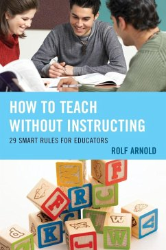 How to Teach without Instructing