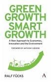 Green Growth, Smart Growth (eBook, ePUB)