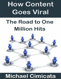 How Content Goes Viral: The Road to One Million...