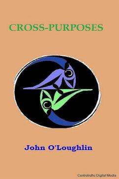 Cross-Purposes (eBook, ePUB) - O'Loughlin, John