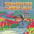 Who Loves You the Most of All? (eBook, ePUB)