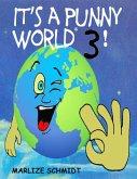 It's a Punny World 3! (eBook, ePUB)