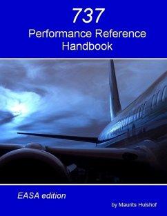 737 Performance Reference Handbook - EASA Edition (eBook, ePUB) - Hulshof, Maurits