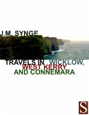 Travels in Wicklow, West Kerry and Connemara (eBook, ePUB)