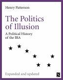 The Politics of Illusion (eBook, ePUB)