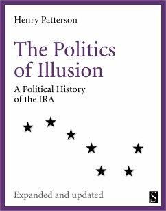 The Politics of Illusion (eBook, ePUB) - Patterson, Henry