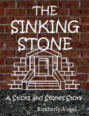 The Sinking Stone: A Sticks and Stones Story (eBook, ePUB)