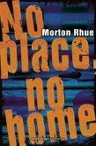 No place, no home (Mängelexemplar)