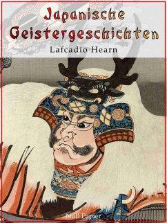 Japanische Geistergeschichten (eBook, ePUB) - Hearn, Lafcadio