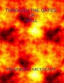 Through the Gates of Hell (eBook, ePUB)