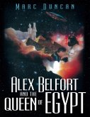Alex Belfort and the Queen of Egypt (eBook, ePUB)