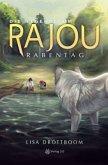 Die Legende um Rajou 02 - Rabentag