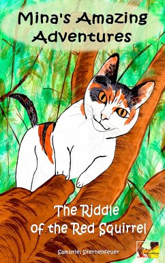 Mina's Amazing Adventures - The Riddle of the Red Squirrel - Sternenfeuer, Samuriel